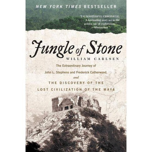Jungle of Stone - by  William Carlsen (Paperback) - image 1 of 1