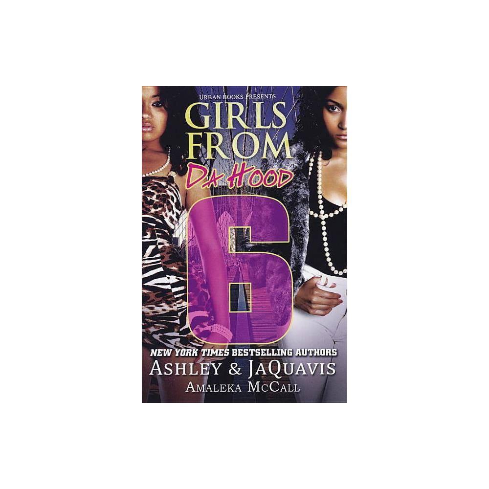 Girls From Da Hood 6 By Amaleka Mccall Paperback