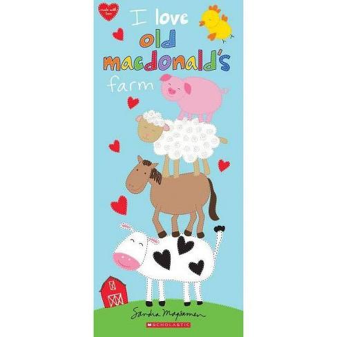 I Love Old Macdonald's Farm - by  Sandra Magsamen (Board_book) - image 1 of 1