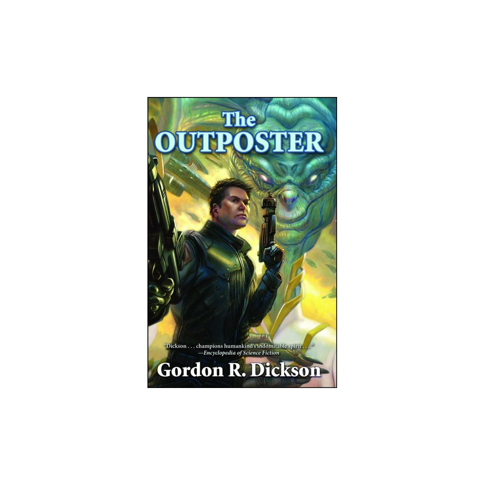 Outposter - Reissue by Gordon R. Dickson (Paperback)