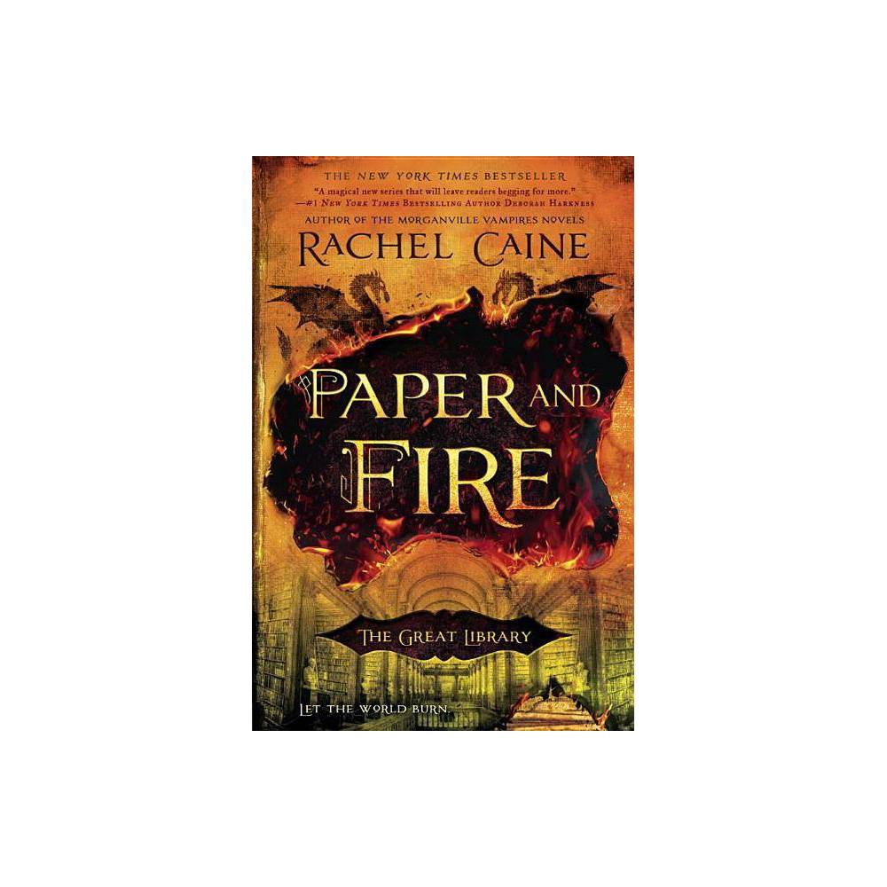 Paper And Fire Great Library By Rachel Caine Paperback