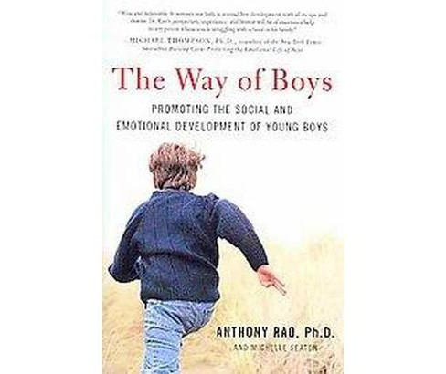 Way of Boys : Protecting the Social and Emotional Development of Young Boys (Paperback) (Anthony Rao & - image 1 of 1