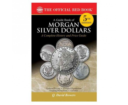 Guide Book of Morgan Silver Dollars (Paperback) (Q. David Bowers) - image 1 of 1