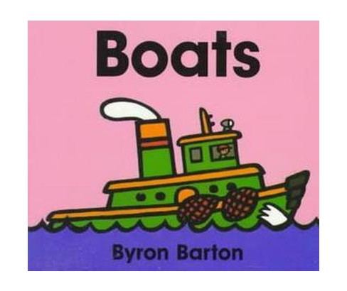Boats (Hardcover) (Byron Barton) - image 1 of 1