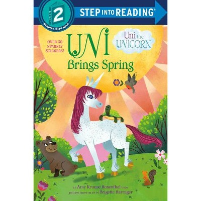 Uni Brings Spring (Uni the Unicorn) - (Step Into Reading) by  Amy Krouse Rosenthal (Paperback)