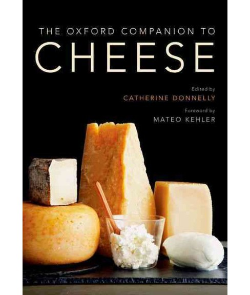 Oxford Companion to Cheese (Hardcover) - image 1 of 1