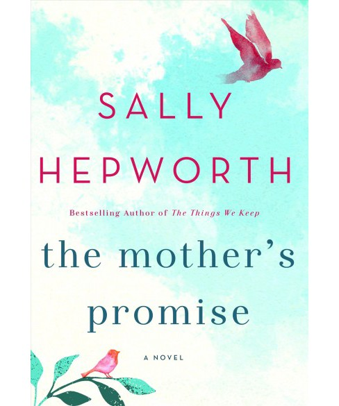 Mother's Promise (Hardcover) (Sally Hepworth) - image 1 of 1