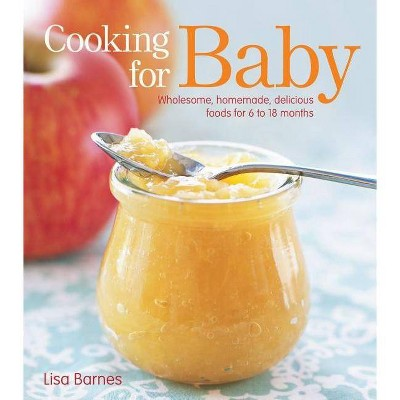 Cooking for Baby (Hardcover)by Lisa Barnes