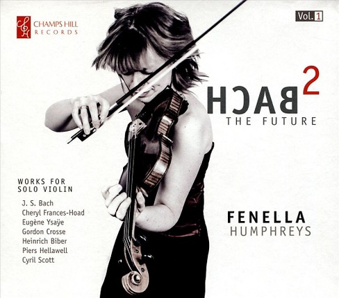 Fenella Humphreys - Bach2 The Future (CD) - image 1 of 1