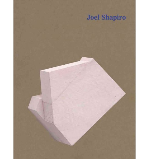Joel Shapiro (Hardcover) - image 1 of 1