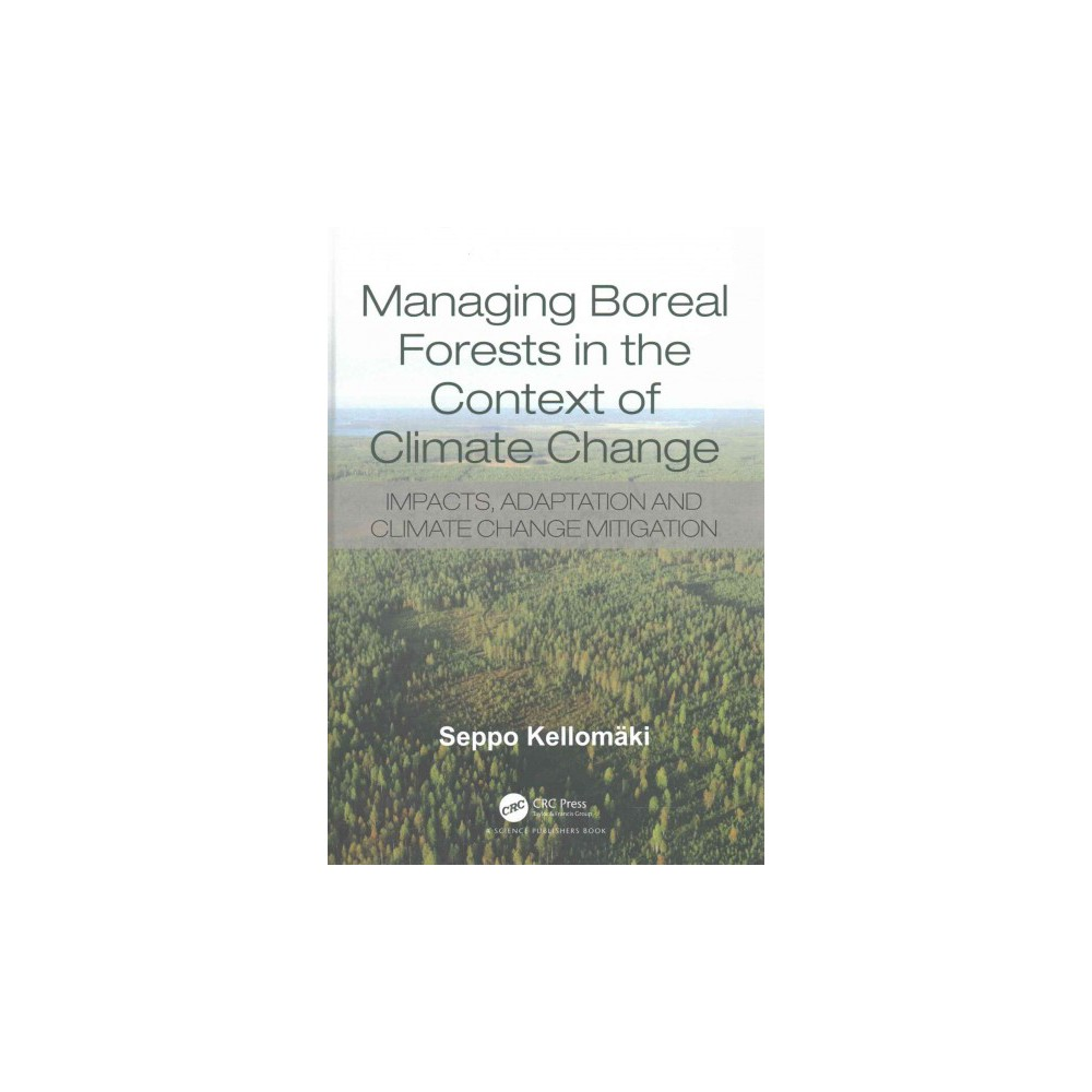 Managing Boreal Forests in the Context of Climate Change : Impacts, Adaptation and Climate Change