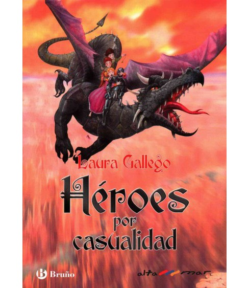Héroes por casualidad/ Heroes By Accident (Hardcover) (Laura Gallego) - image 1 of 1