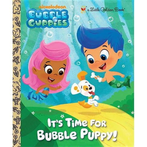 It's Time for Bubble Puppy! - (Little Golden Book) (Hardcover) - image 1 of 1