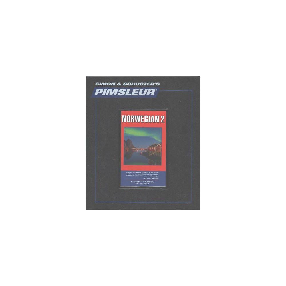Pimsleur Norwegian 2 : Learn to Speak and Understand Norwegian - (CD/Spoken Word)