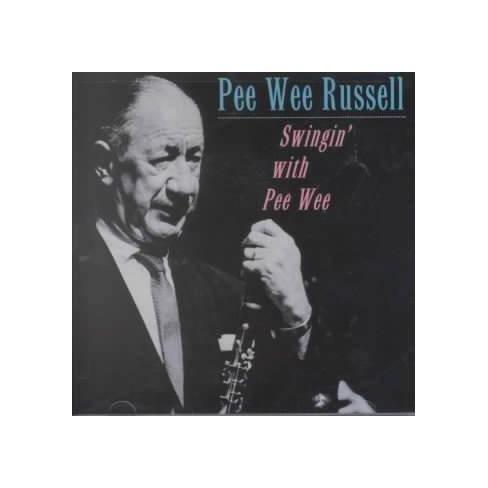 Pee Wee Russell - Swingin' With Pee Wee (CD) - image 1 of 1