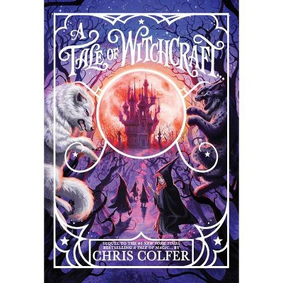 A Tale of Witchcraft - (Tale of Magic) by Chris Colfer (Hardcover)