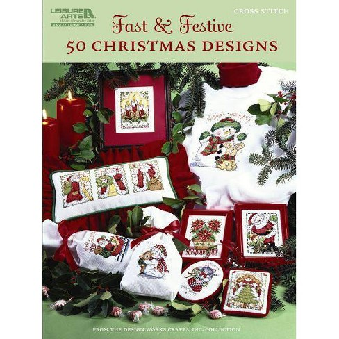 Fast & Festive 50 Christmas Designs - by  Design Works Crafts Inc (Paperback) - image 1 of 1