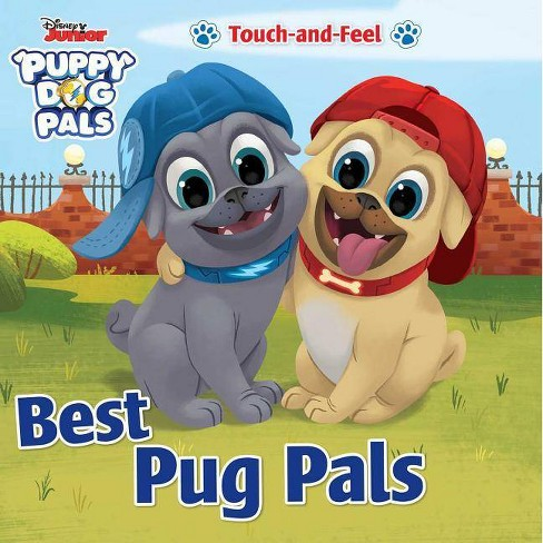 Disney Junior Puppy Dog Pals: Best Pug Pals Touch-And-Feel - (Board_book) - image 1 of 1