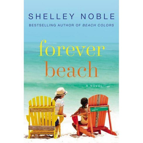 Forever Beach (Paperback) by Shelley Noble - image 1 of 1
