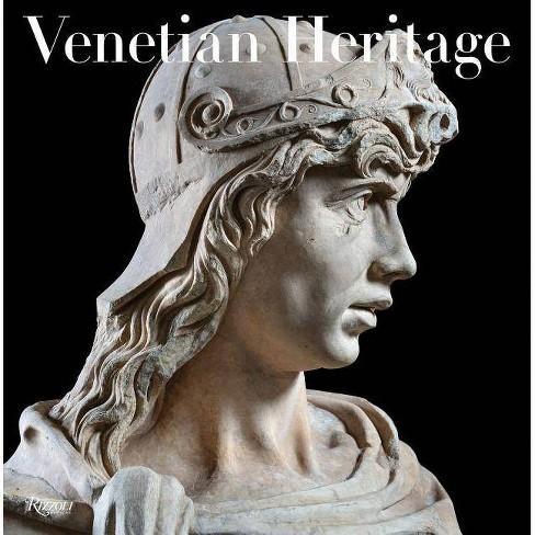 Venetian Heritage - by  Toto Bergamo Rossi (Hardcover) - image 1 of 1