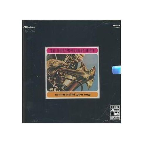 T Jones &  P Adams - Mean What You Say (CD) - image 1 of 1