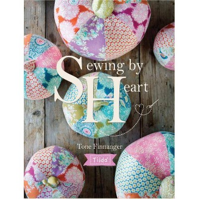 Tilda Sewing by Heart - by Tone Finnanger (Paperback)