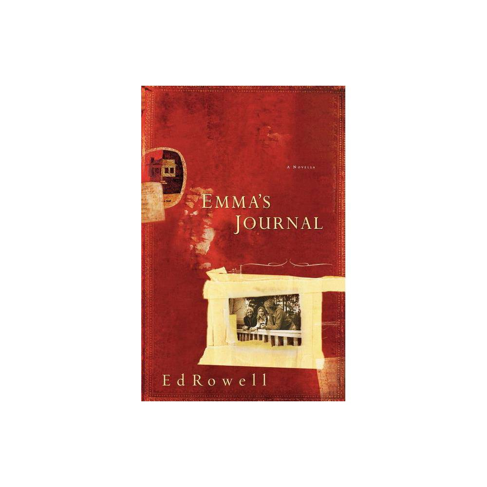 Emma S Journal By Edward K Rowell Paperback
