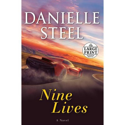 Nine Lives - Large Print by  Danielle Steel (Paperback)