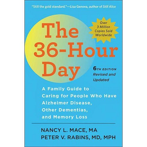 The 36-Hour Day - (Johns Hopkins Press Health Books (Paperback)) 6th Edition (Hardcover) - image 1 of 1