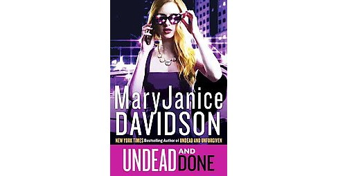 Undead and Done (Hardcover) (MaryJanice Davidson) - image 1 of 1