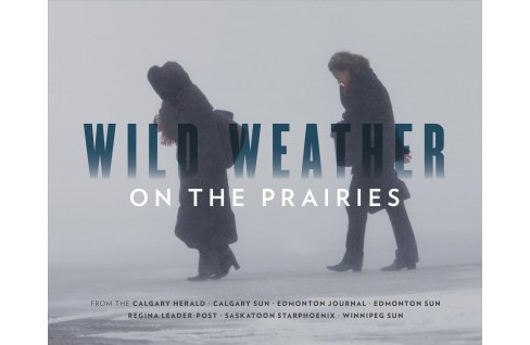 Wild Weather on the Prairies (Hardcover) - image 1 of 1