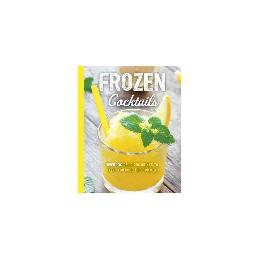 Frozen Cocktails - (The Art of Entertaining) (Paperback)