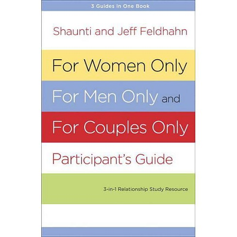 For Women Only, for Men Only, and for Couples Only - by  Shaunti Feldhahn & Jeff Feldhahn (Paperback) - image 1 of 1