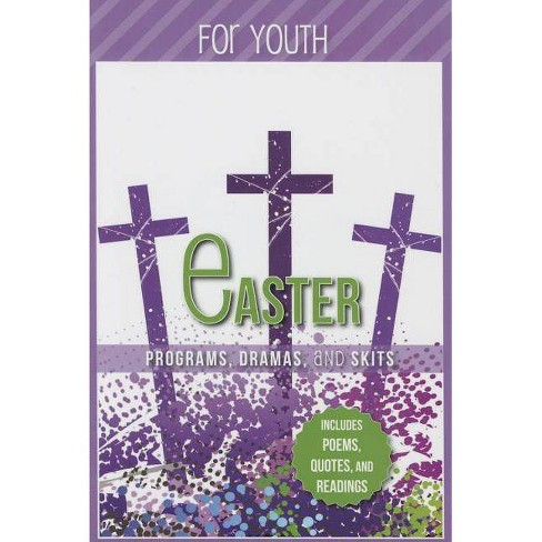 Easter Programs Dramas and Skits for Youth - by  Paul Shepherd (Paperback) - image 1 of 1