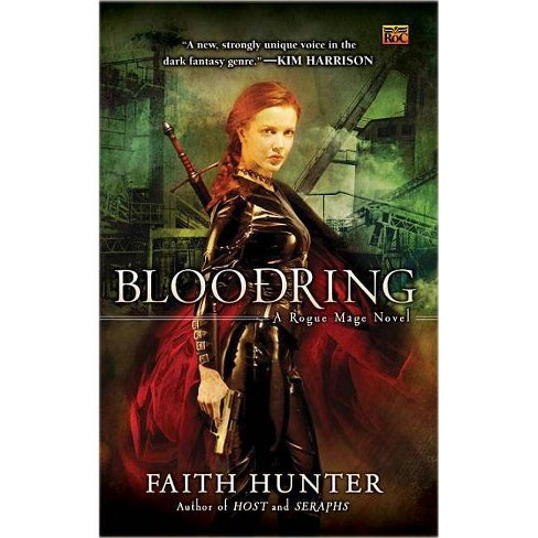 Bloodring - (Rogue Mage Novels) by  Faith Hunter (Paperback) - image 1 of 1