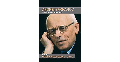 Andrei Sakharov : The Conscience of Humanity (Paperback) - image 1 of 1