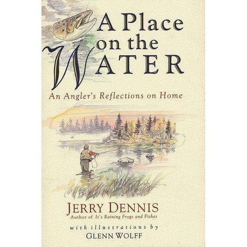 A Place on the Water - by  Jerry Dennis (Paperback) - image 1 of 1