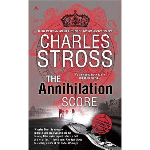 The Annihilation Score - (Laundry Files Novel)by  Charles Stross (Paperback) - image 1 of 1