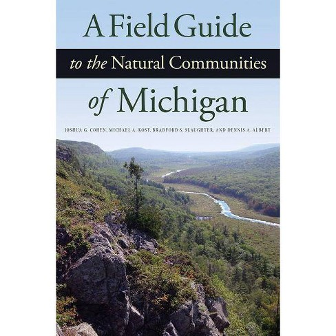 A Field Guide to the Natural Communities of Michigan - (Paperback) - image 1 of 1