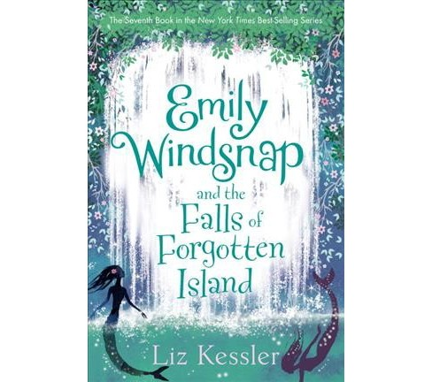 Emily Windsnap and the Falls of Forgotten Island -  by Liz Kessler (Hardcover) - image 1 of 1