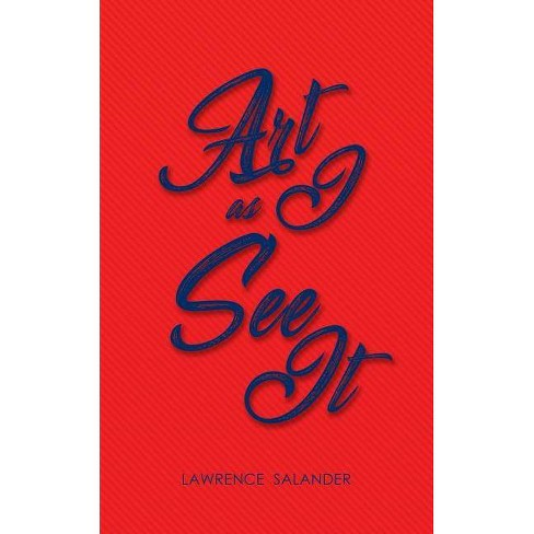 Art as I See It - by  Lawrence Salander (Paperback) - image 1 of 1