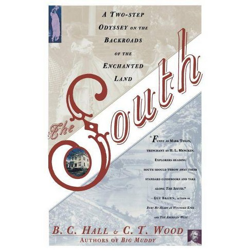 The South - by  B C Hall & C T Wood (Paperback) - image 1 of 1