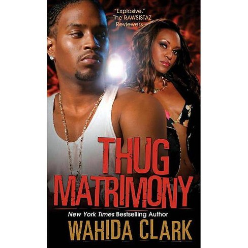 Thug Matrimony - by  Wahida Clark (Paperback) - image 1 of 1