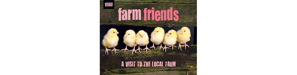 Earth Farm Friends : A Visit to the Farm (Paperback)