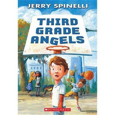 Third Grade Angels - by  Jerry Spinelli (Paperback)
