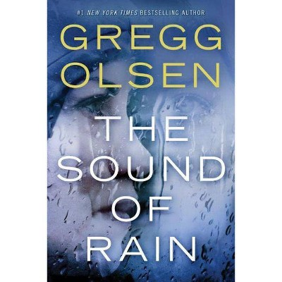 The Sound of Rain - (Nicole Foster Thriller) by  Gregg Olsen (Paperback)