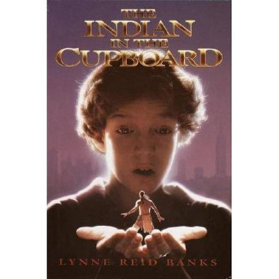 The Indian in the Cupboard - by  Lynne Reid Banks (Hardcover)