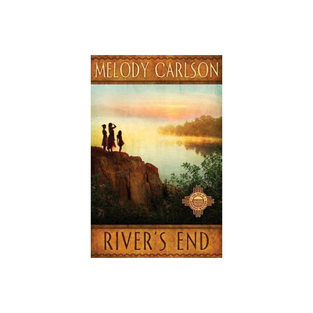 River S End Inn At Shining Waters By Melody Carlson Paperback