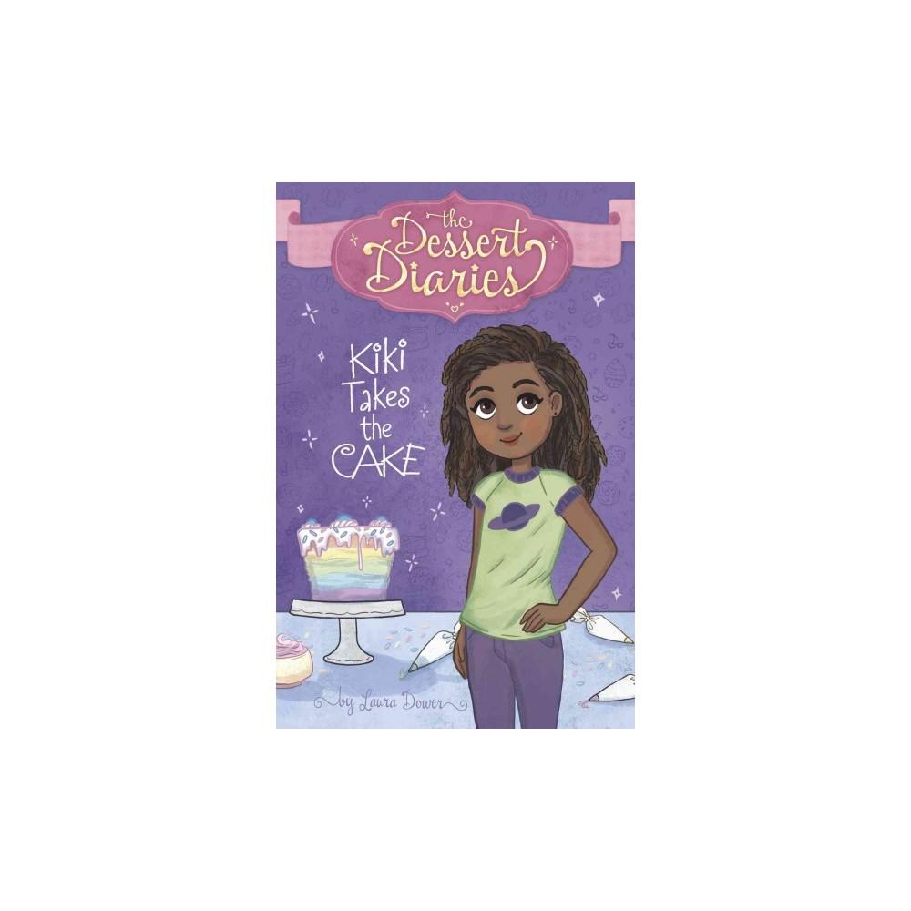 Kiki Takes the Cake (Paperback) (Laura Dower)