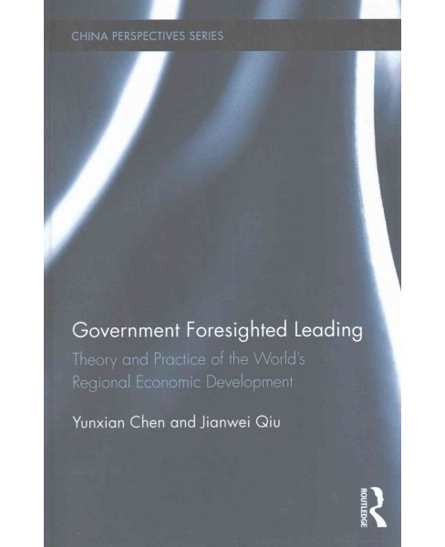 Government Foresighted Leading : Theory and Practice of the World's Regional Economic Development - image 1 of 1